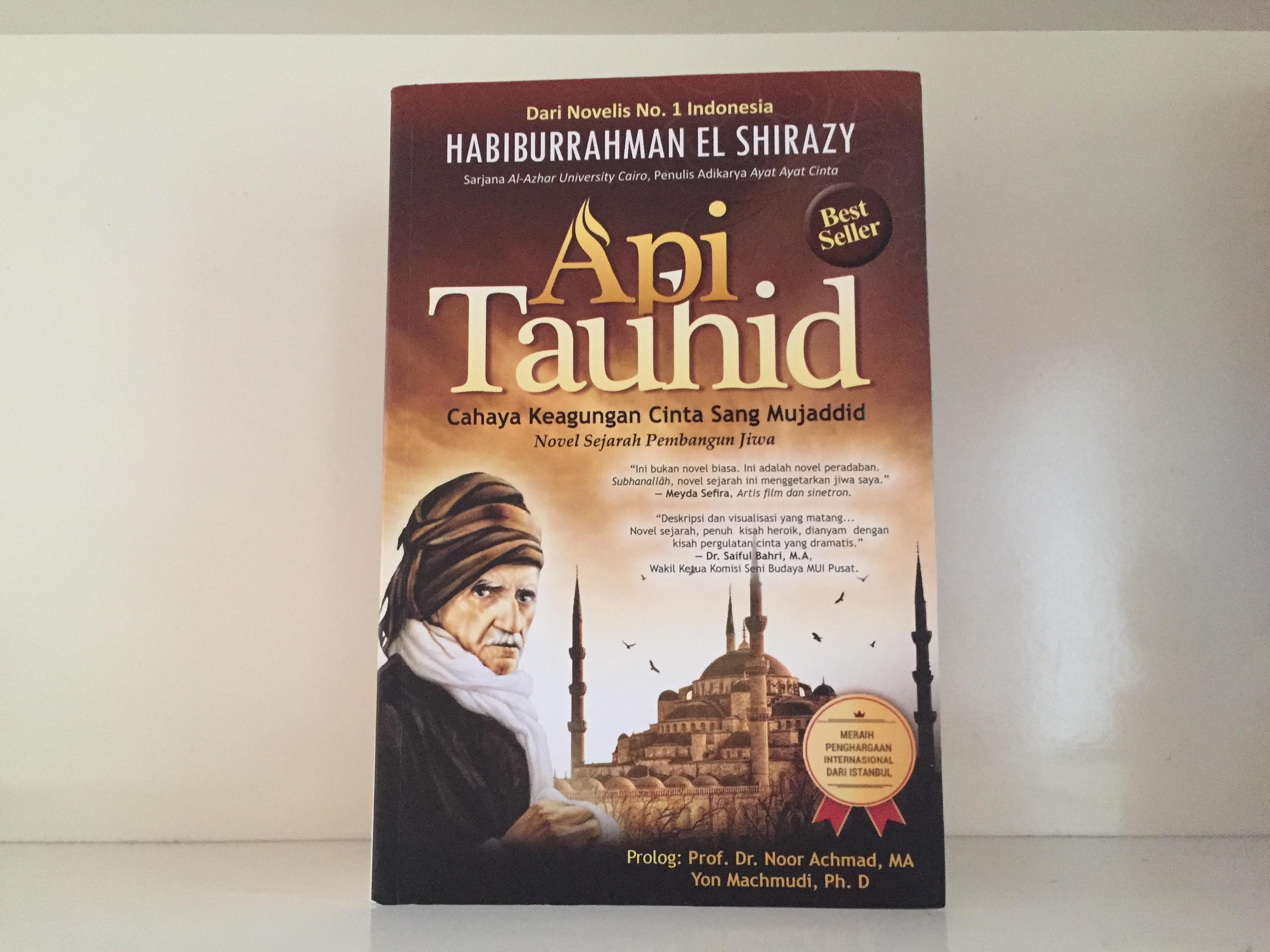 Novel Sejarah Review Dan Sinopsis Api Tauhid Karya Habiburrahman