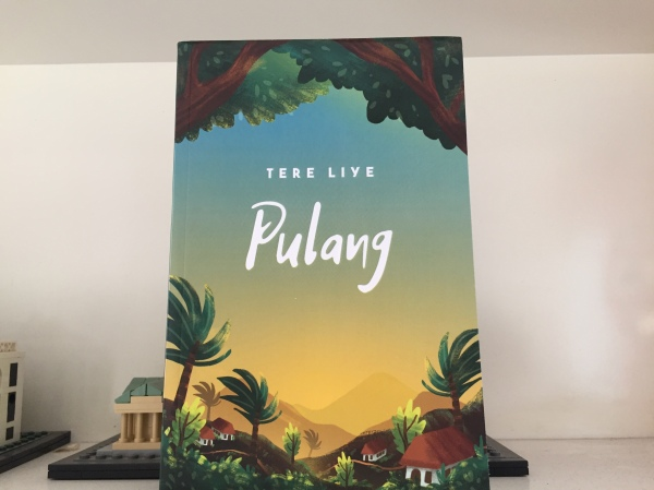 [Review Novel] Pulang Karya Tere Liye