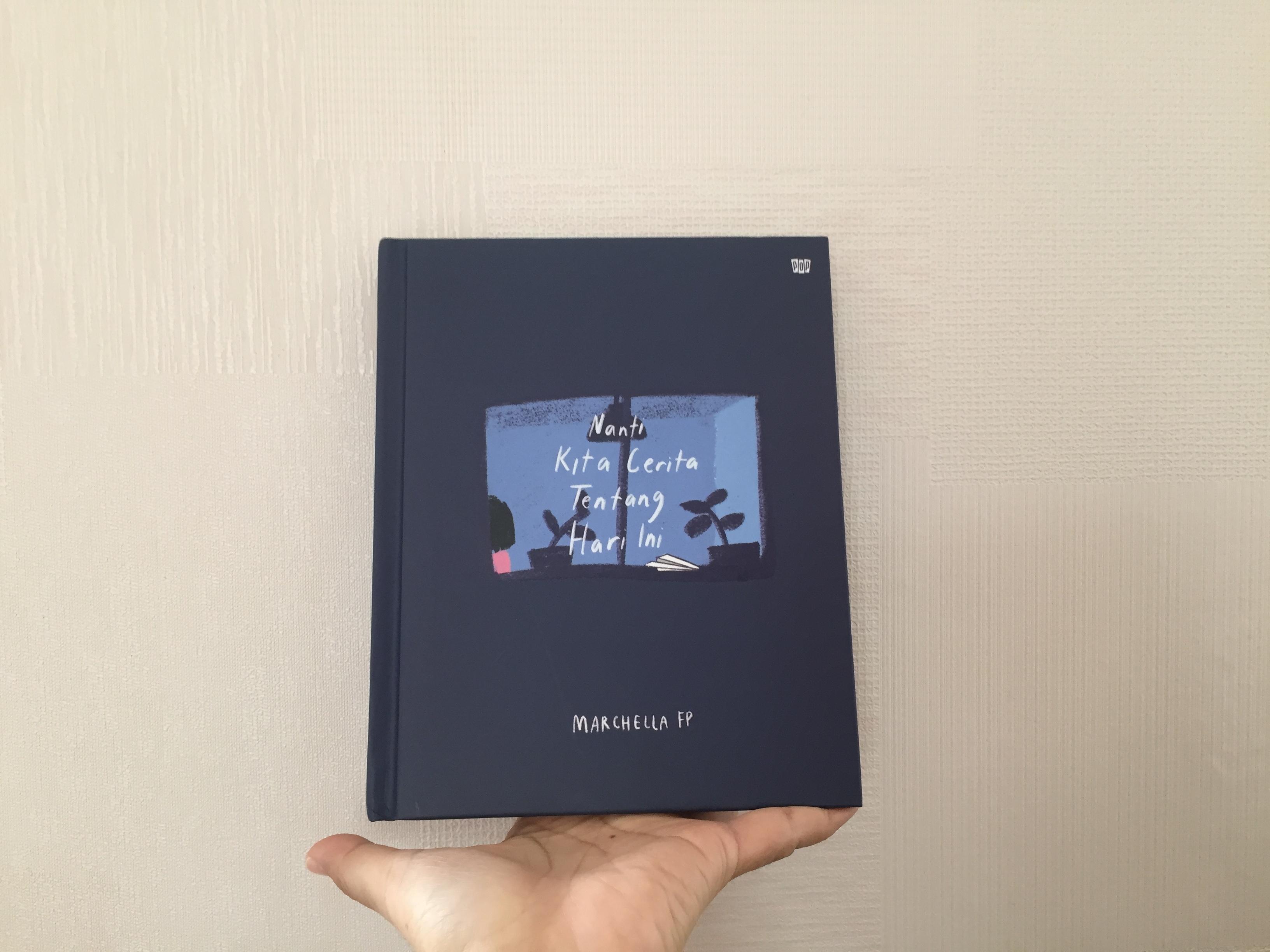 Review Buku] : Nanti Kita Cerita Tentang Hari ini Karya Marchella ...
